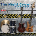 Click here to hear the Night Crew