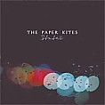 Click here to hear the Paper Kites