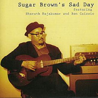 Click here to hear Sugar Brown