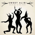 Click here to hear Sweet Alibi